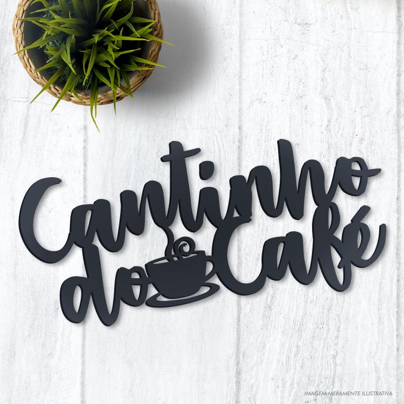 LETREIRO DECORATIVO CANTINHO DO CAFÉ