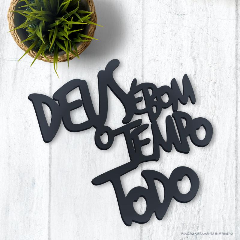 LETREIRO DECORATIVO DEUS É BOM O TEMPO TODO