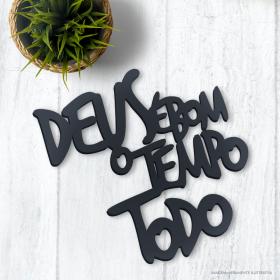 LETREIRO DECORATIVO DEUS É BOM O TEMPO TODO MDF 6mm