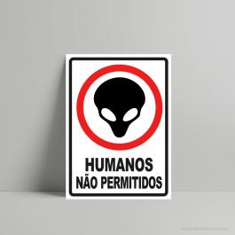 QUADRO DECORATIVO GEEK HUMANOS  NÃO PERMITIDOS PS 3mm