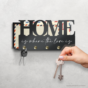 Porta Chave Home is where the love is Acrílico 3mm 18x9,5cm    Fita Dupla Face