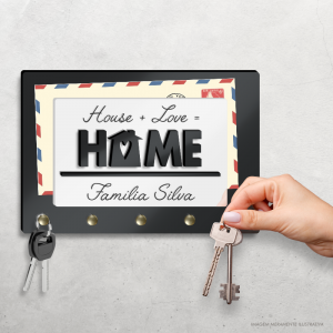 Porta Chave House + Love = Home Acrílico 3mm 22x15cm   Nome Personalizável Fita Dupla Face