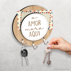 Porta Chave O Amor Mora Aqui MDF 6mm 22x22cm