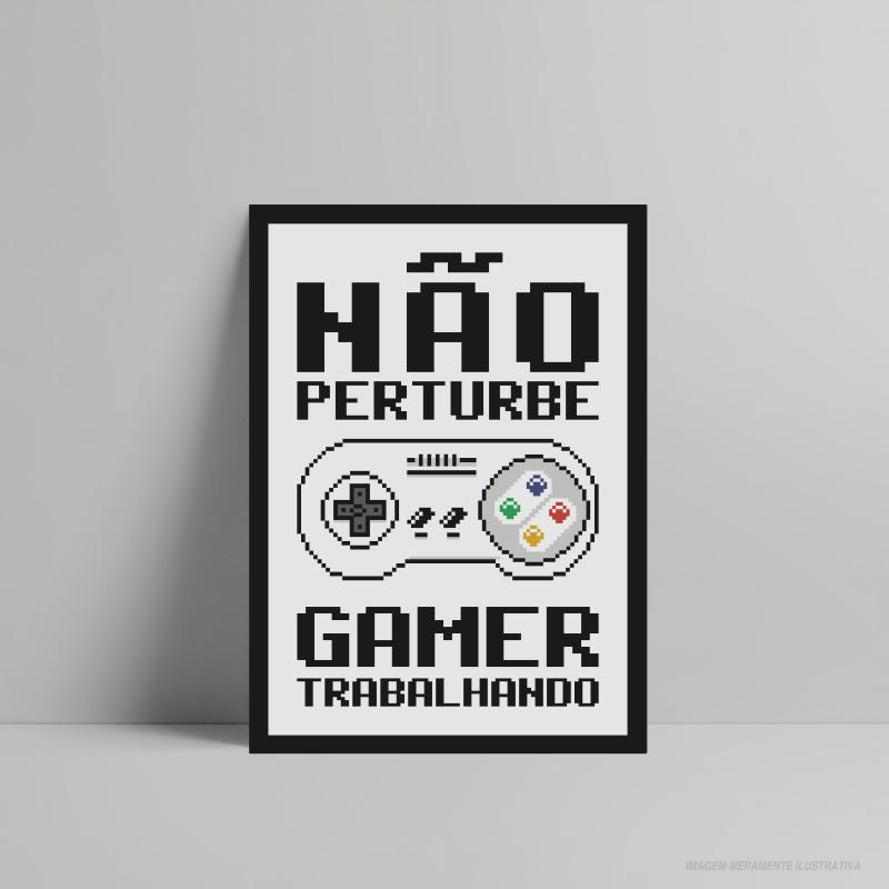 QUADRO DECORATIVO GEEK GAMER TRABALHANDO
